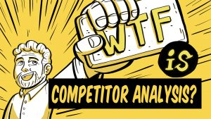 What is competitor analysis?.001