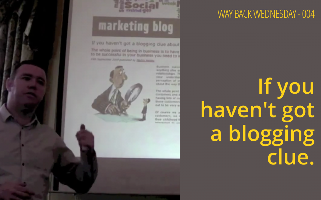 If you haven't got a blogging clue.