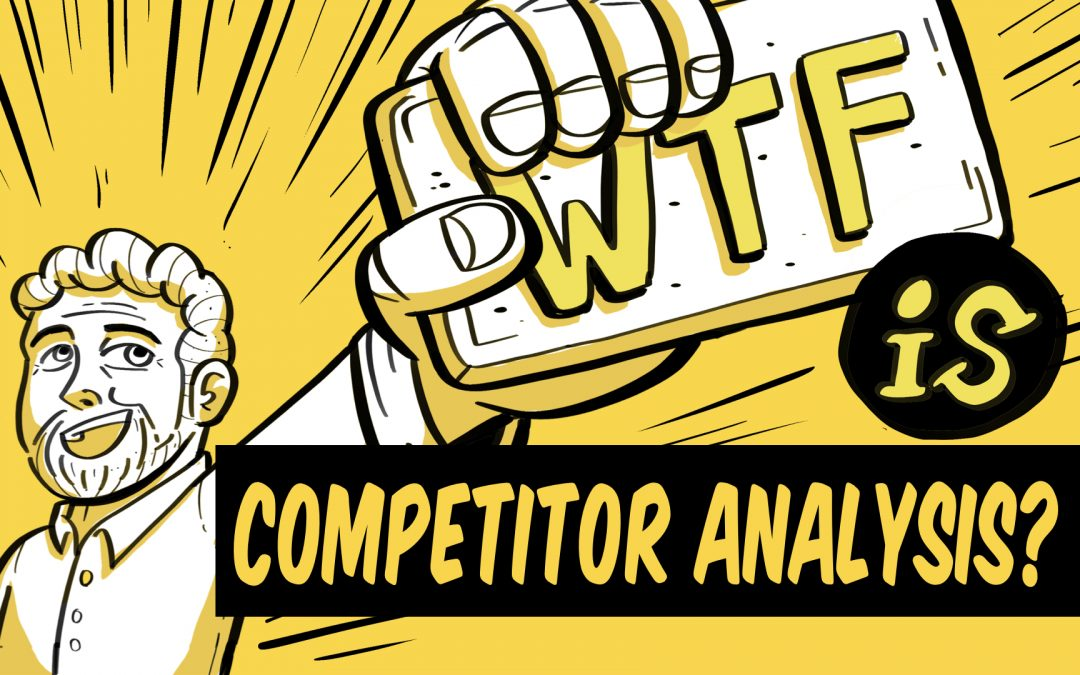 What is competitor analysis?