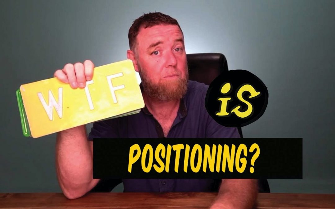 What is positioning in marketing? WTF marketing jargon busting 021