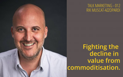 Fighting the decline in value from commoditisation. Talk Marketing 012  – Rik Muscat-Azzopardi